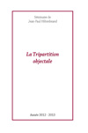 La tripartition objectale